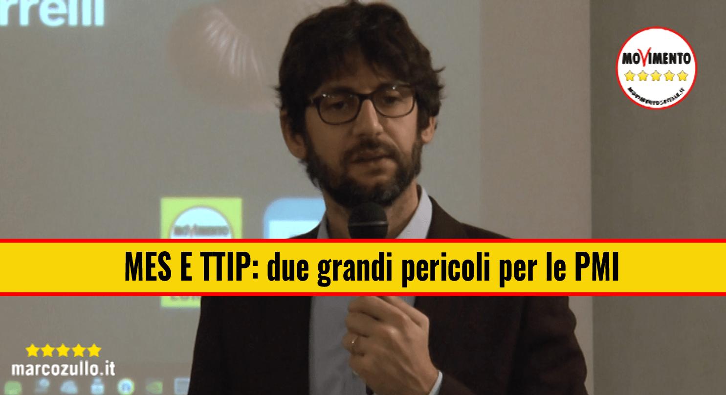 Marco Zullo M5S Europa Mes Cina TTIP Pmi