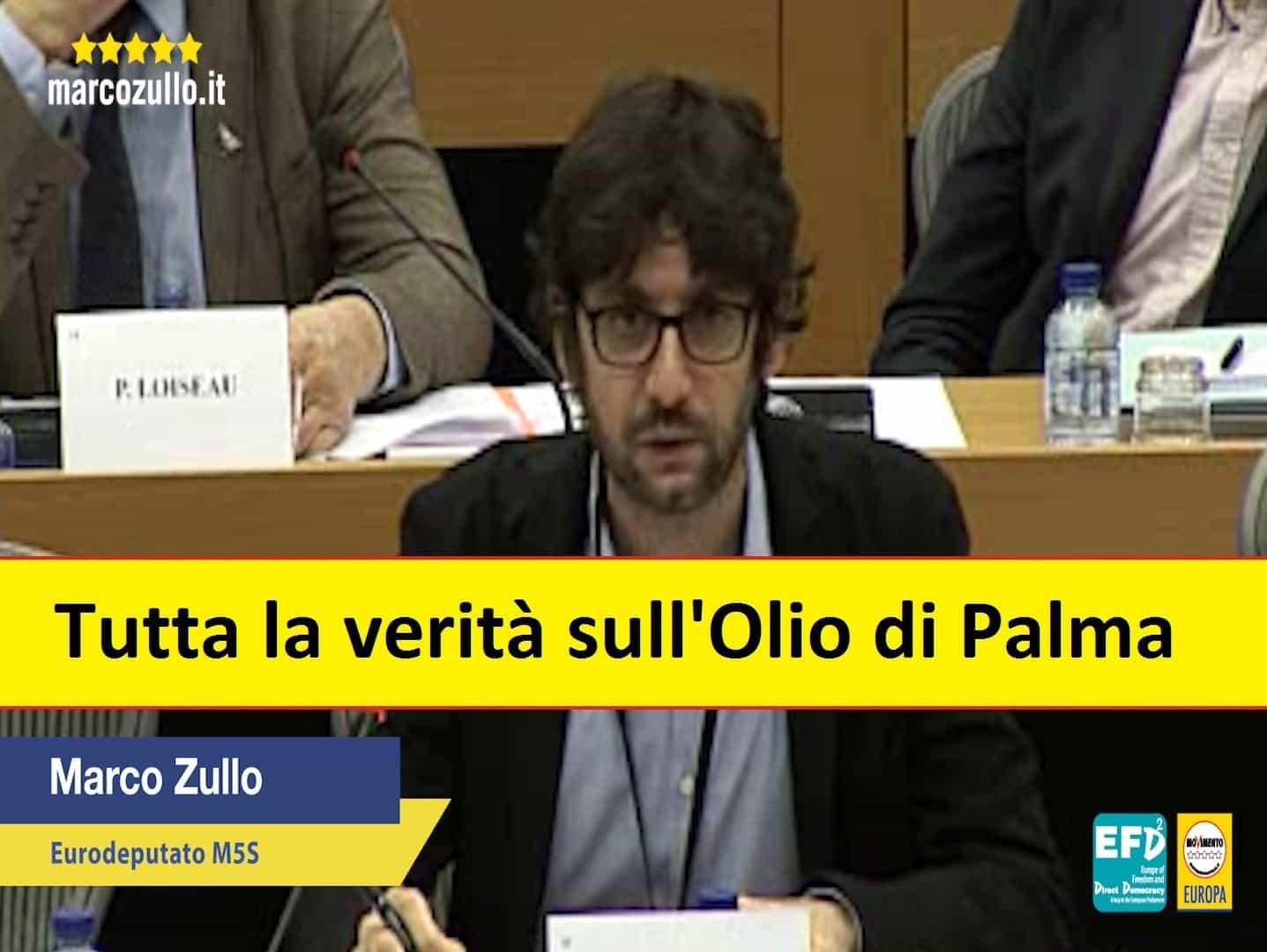 Marco Zullo M5S Europa olio di palma insostenibile